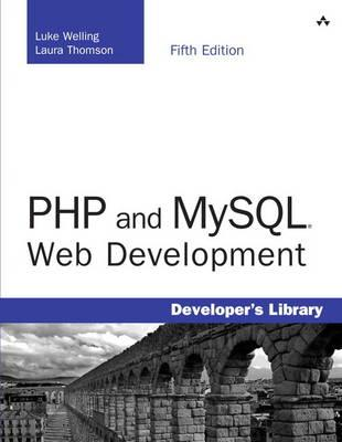 Php and Mysql Web Development By Welling, Luke/ Thomson, Laura